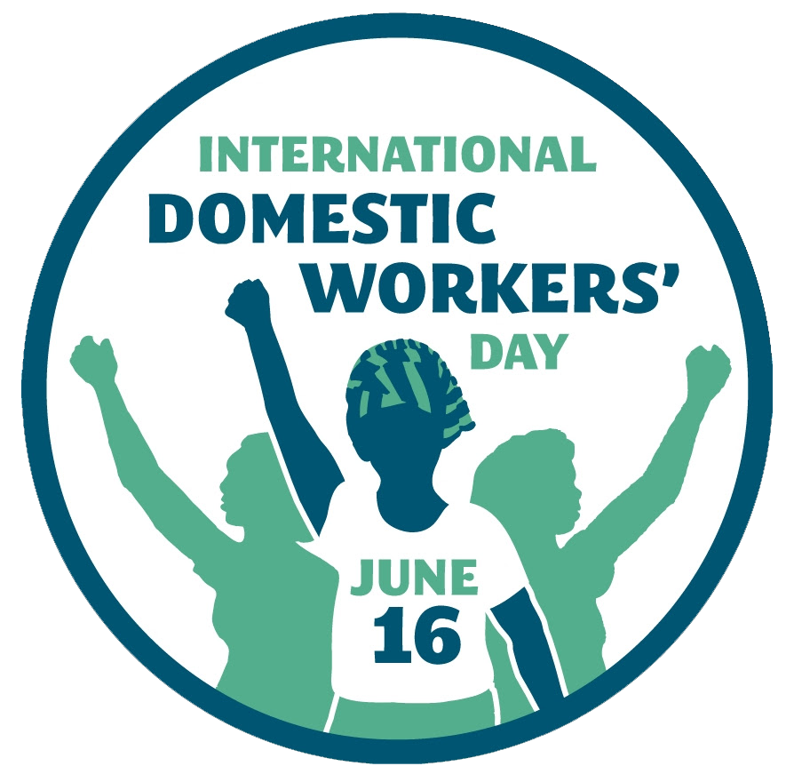 June 16 - International Domestic Workers' Day