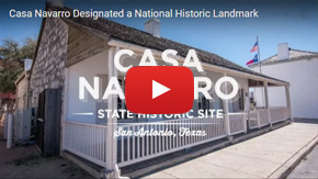 Video of Casa Navarro's designation as a National Historic Landmark