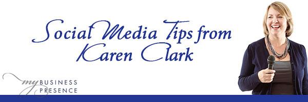 Social Media Tips from Karen Clark