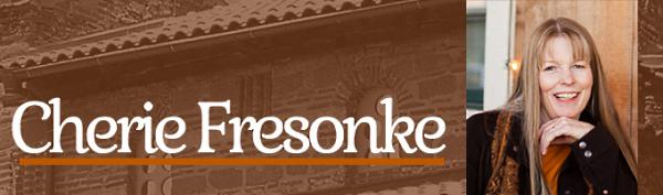 Cherie Fresonke Newsletter