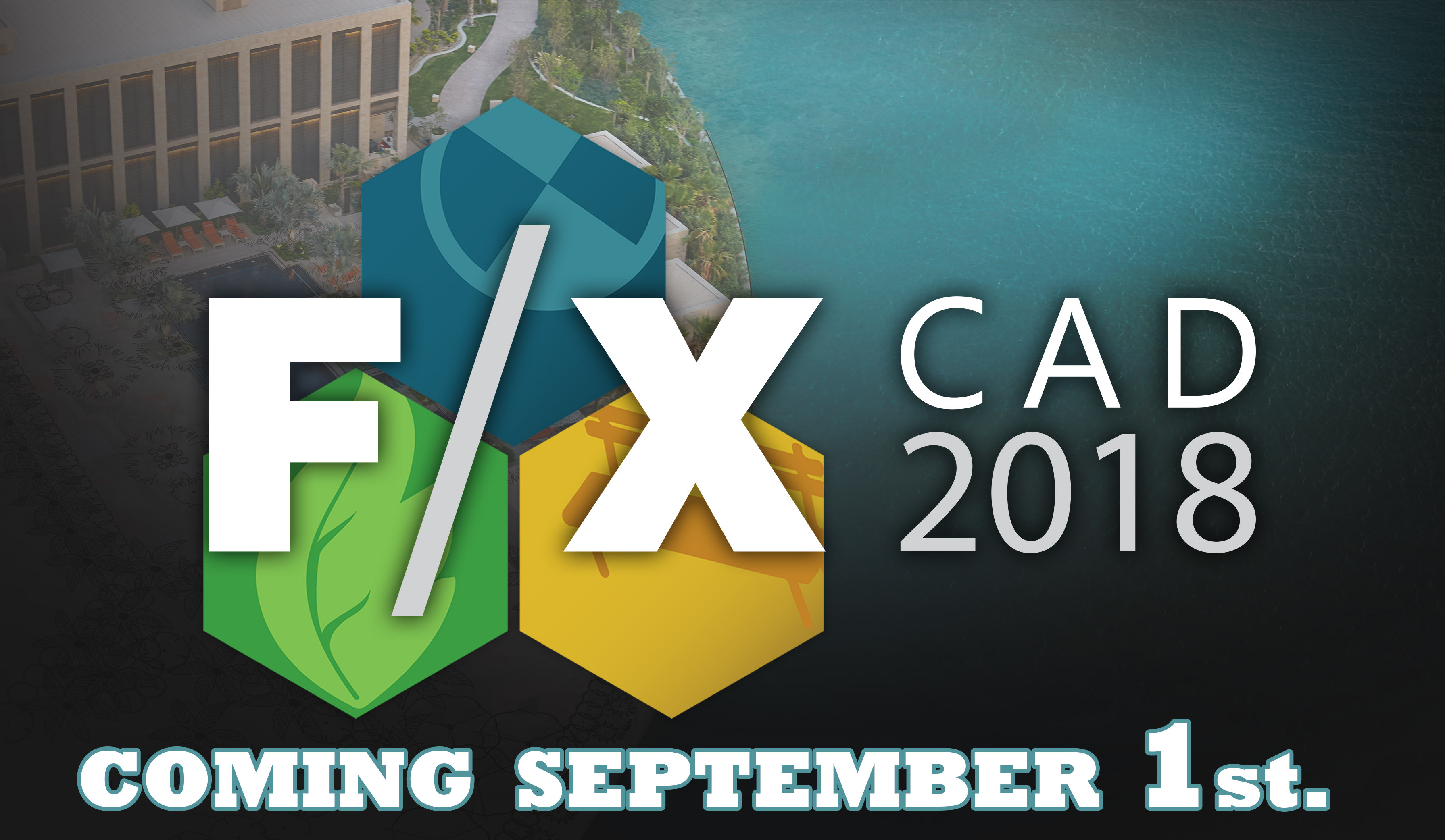FX CAD 2018 Coming Sept. 1st