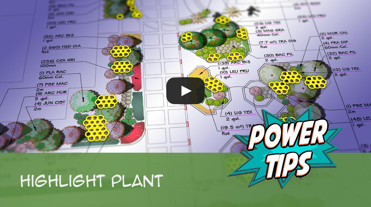 Power Tip: Highlight Plant