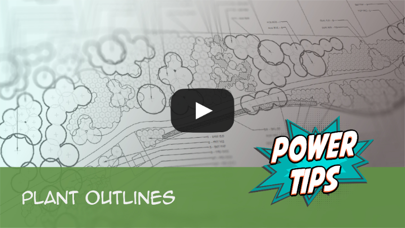 Power Tip: Plant Outline Tool