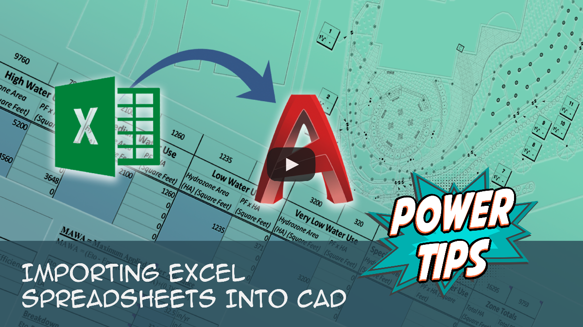 Power Tip: Importing Excel Spreadsheets into CAD presented by Jake Lott
