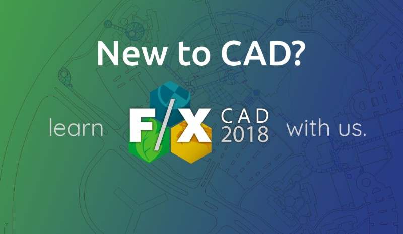 F/X CAD 2018 for New Users Part II