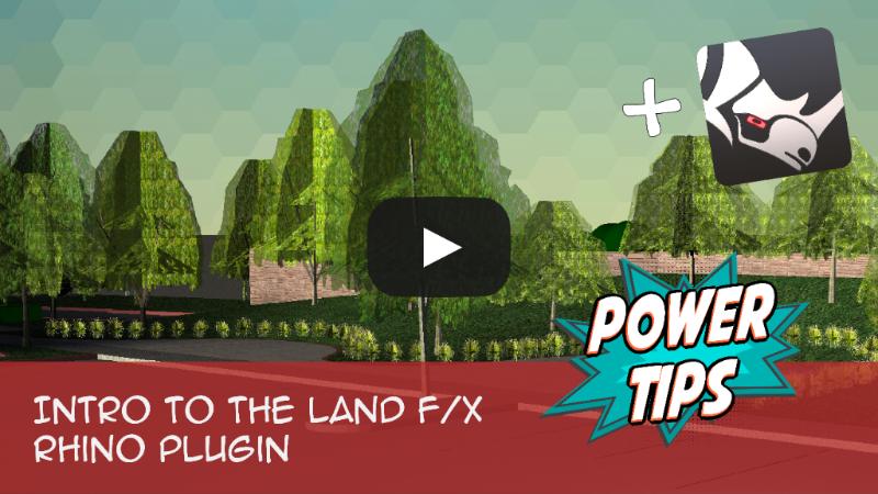 Power Tip: Intro to The Land F/X Rhino Plugin