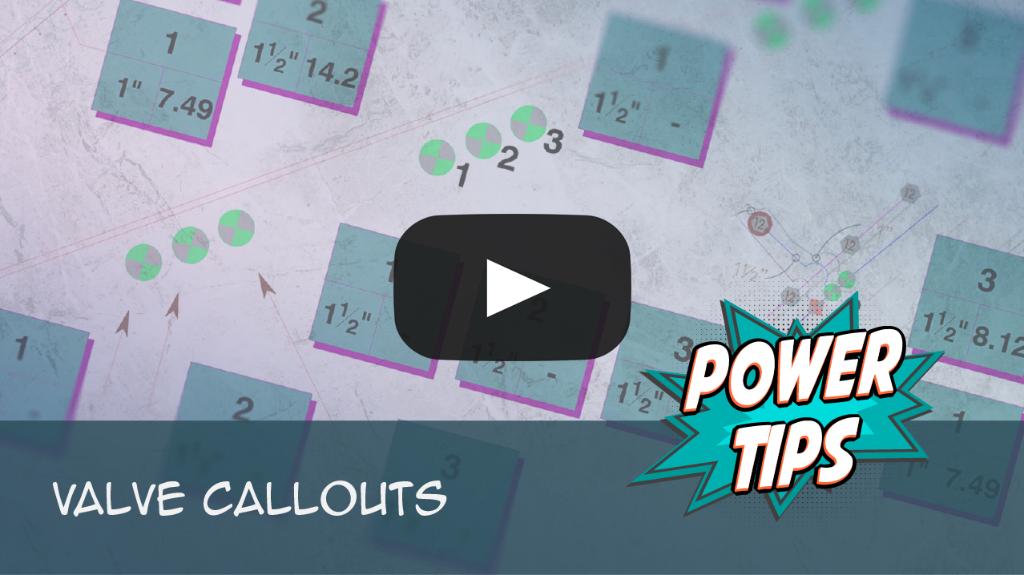 Power Tip: Valve Callouts