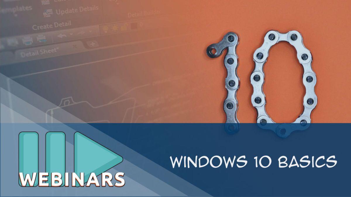 Webinar: Windows 10 Basics