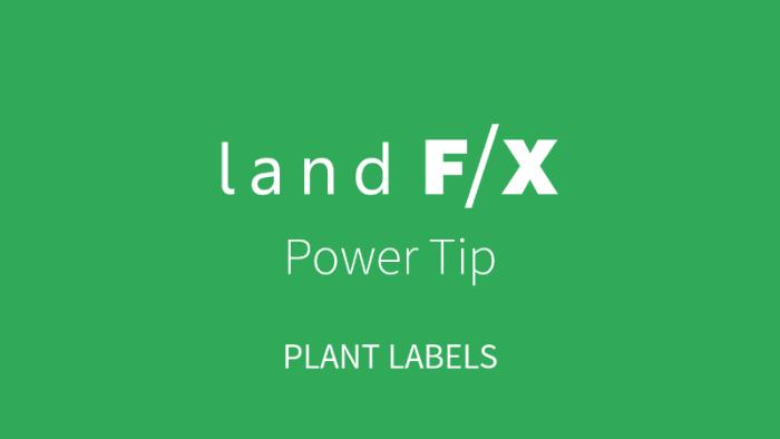 POWER TIP: PLANT LABELS