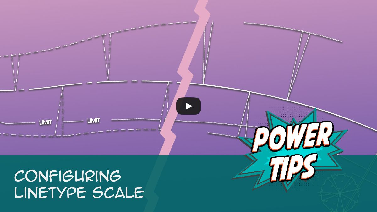 Power Tip: Configuring Linetype Scale