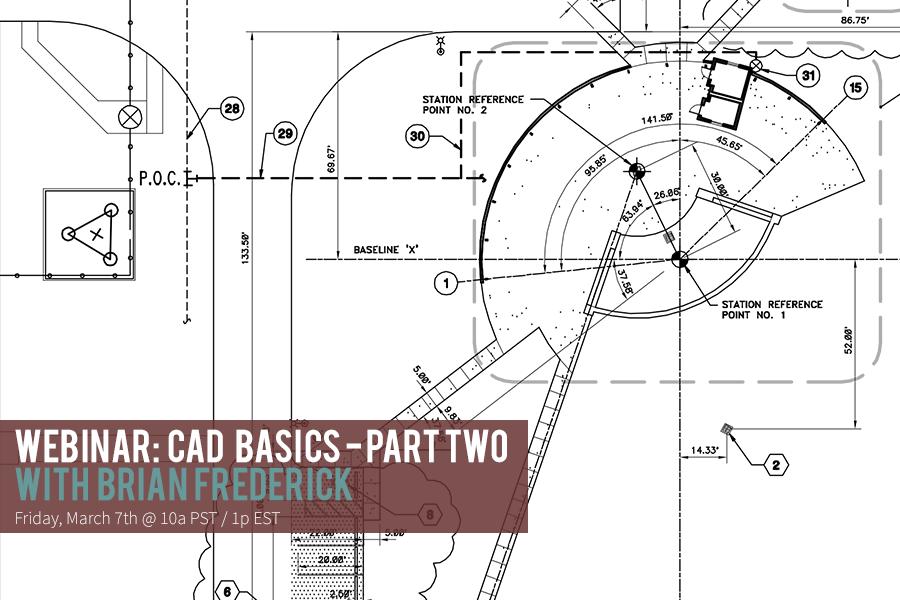 CAD Basics 2 Webinar