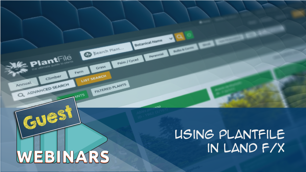 Recorded Guest Webinar: Using Plantfile in Land F/X