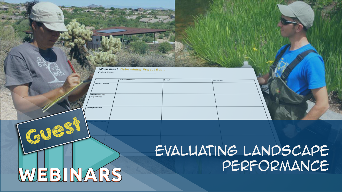 Guest Webinar: Evaluating Landscape Performance