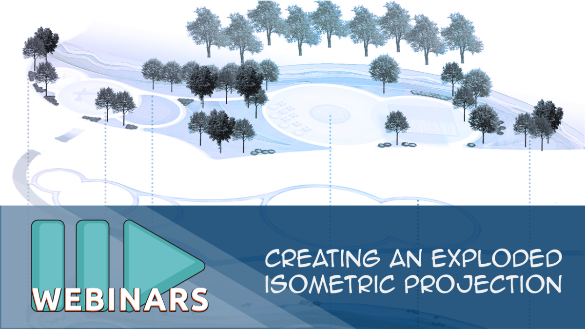 Webinar: Creating an Exploded Isometric Projection