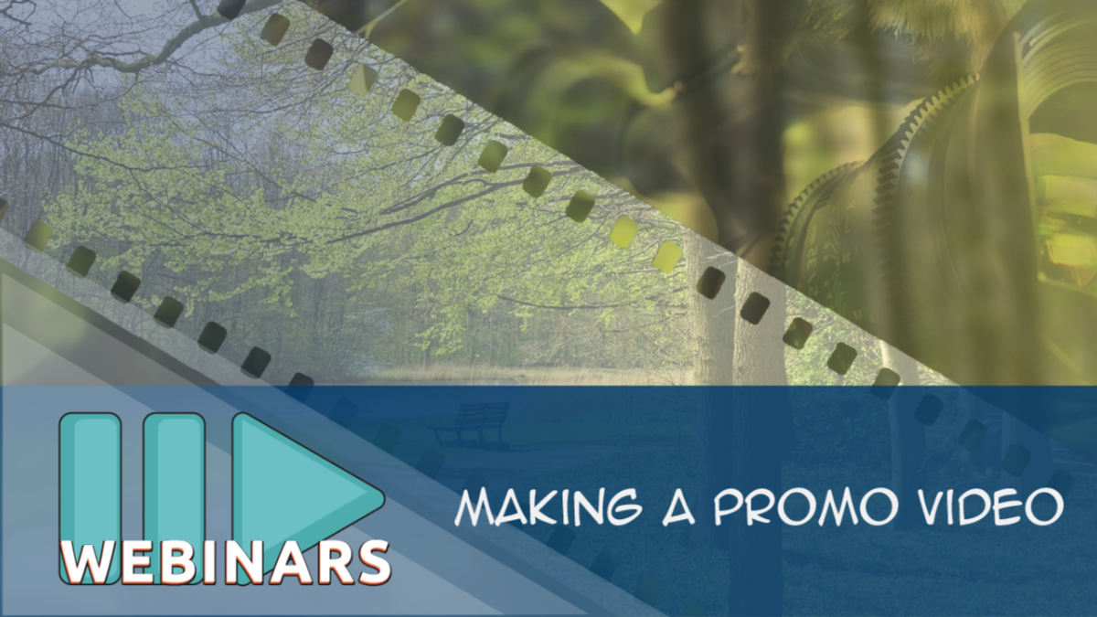 Webinar: Making a Promo Movie