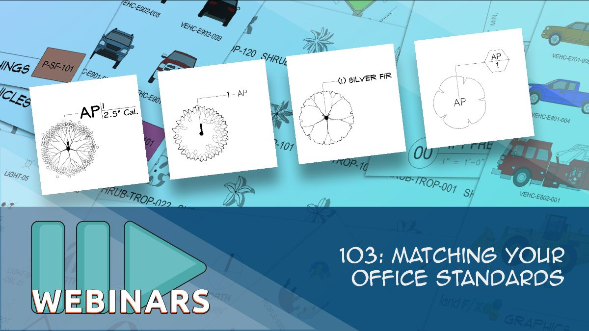 Webinar: 103: Matching Your Office Standards