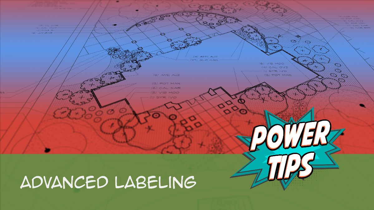 POWER TIP: Advanced Labeling