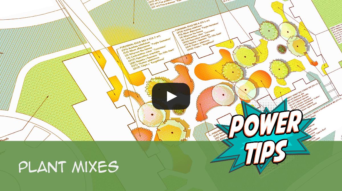 Power Tip: Plant Mixes