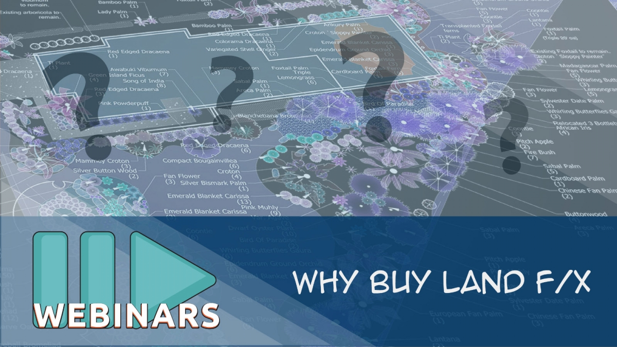 Webinar: Why Buy Land F/X