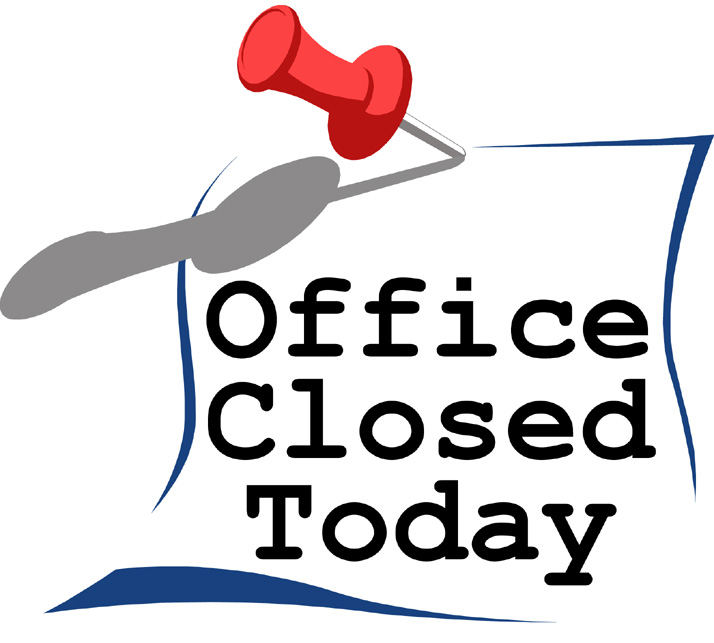 OFFICE CLOSED 3/29