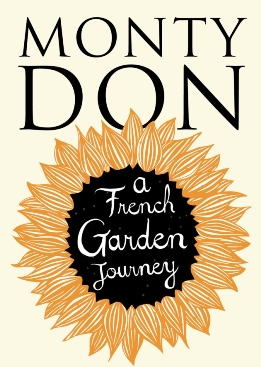French Garden Journey by Monty Don