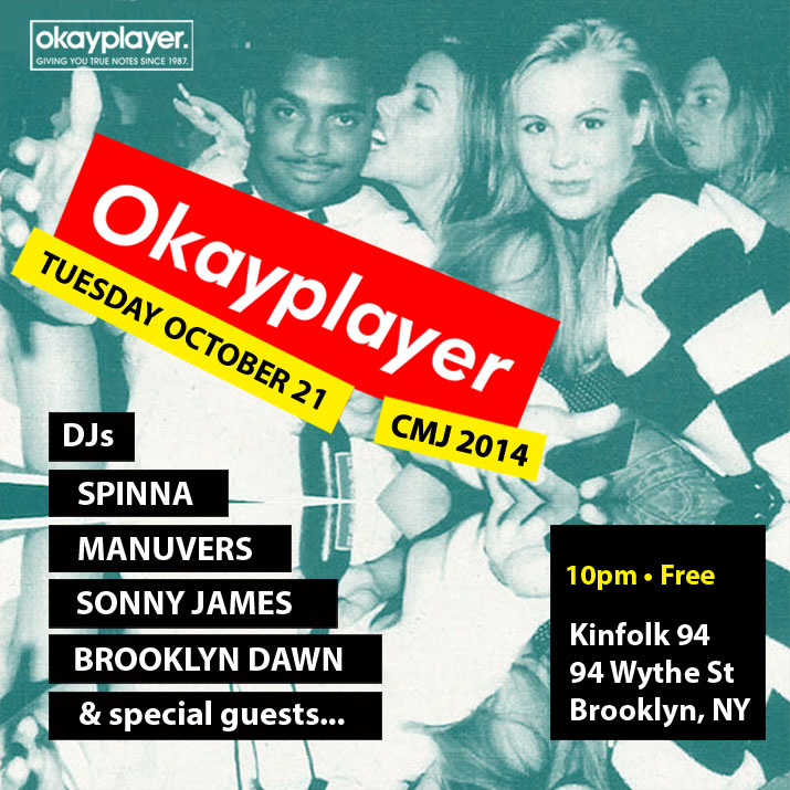 OKP x CMJ Tuesday 10/21 at Kinfolk in BK