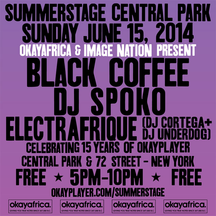 Okayafrica Presents Black Coffee, DJ Spoko & Electrafrique Free At SummerStage!