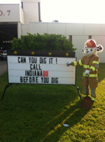 Can you dig it! Call Indiana 811 Before You Dig.