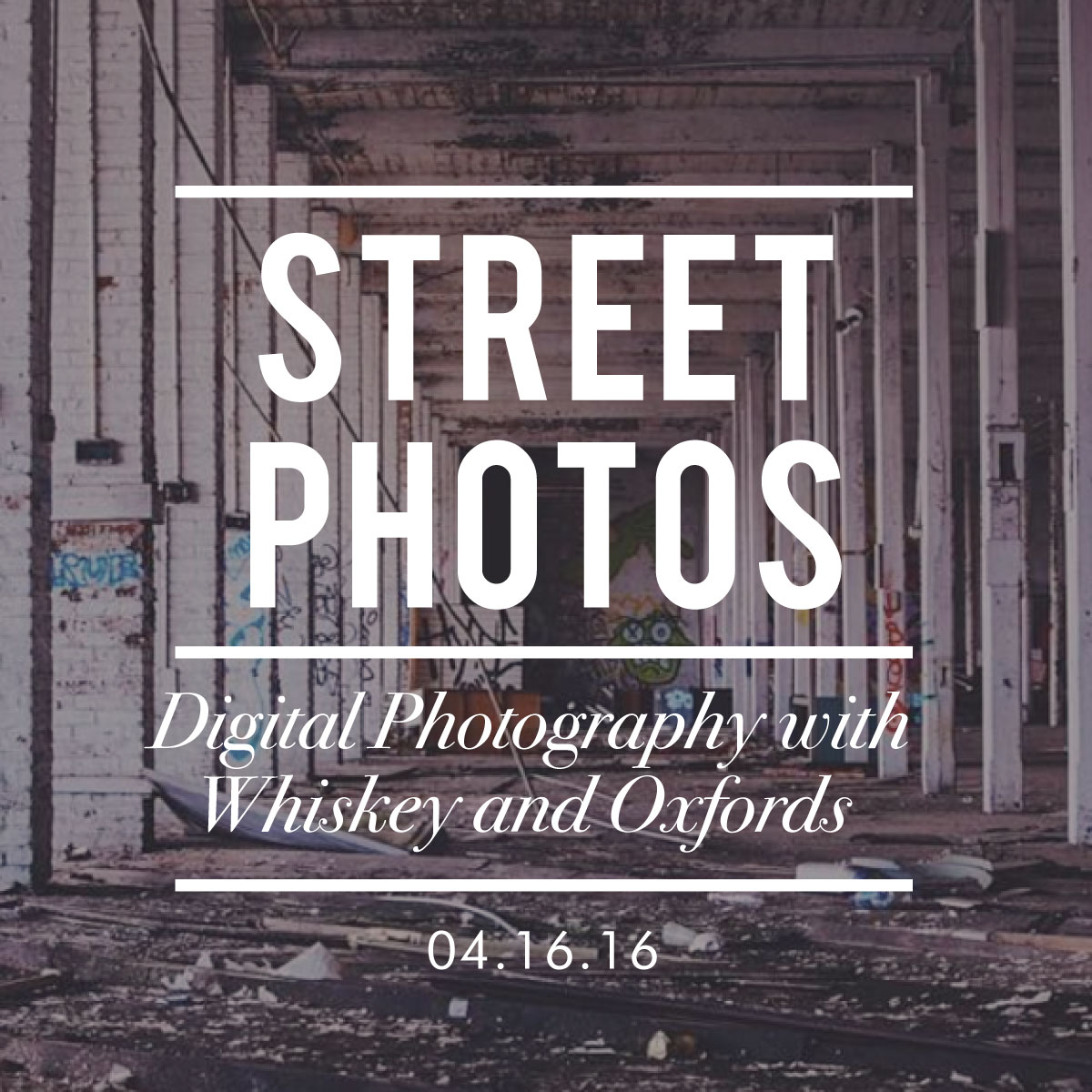 http://hartfordprints.com/shop/street-photography-digital-photography-whiskey-oxfords-april-16th-2016/