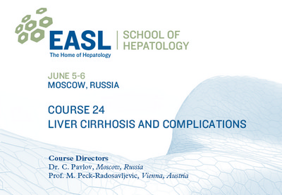 EASL Clinical School of Hepatology Course 24: Liver cirrhosis and complications