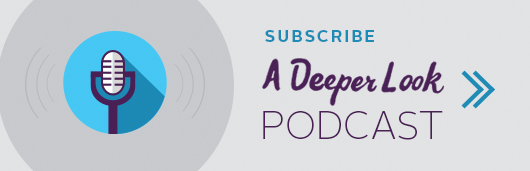 A Deeper Look Podcast - Subscribe