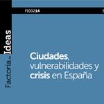 Ciudades, vulnerabilidades y crisis en España