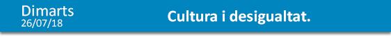 Cultura i Desigualtat