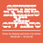 Cicle debats 16 barris 1000 ciutats