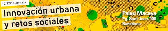 Jornada Innovació urbana i reptes socials