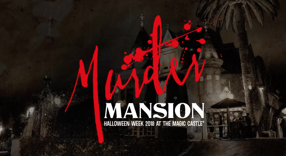 Murder Mansion at the Magic Castle