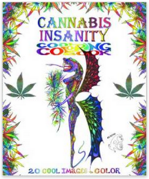 Cannabis Insanity Coloring Book