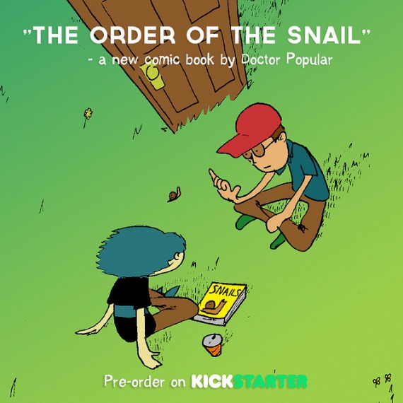 The Order of the Snail by Doc Pop