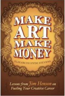 Make Art Make Money Lessons From Jim Henson on Fueling your Creative Career