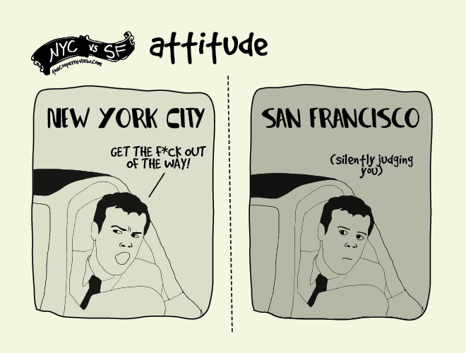 NYC vs SF: attitude by Sarah Cooper