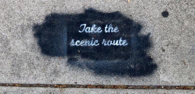 DO IT. TAKE THE SCENIC ROUTE.