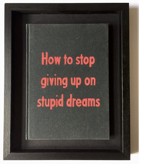 How to stop giving up on stupid dreams by Johan Deckmann