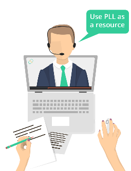 "Cartoon graphic of a client using a laptop with a business persons head popping out of the screen with a speech bubble stating ""Use PLL as a resource"""
