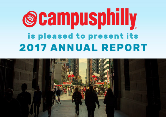 Campus Philly is pleased to present its 2017 ANNUAL REPORT