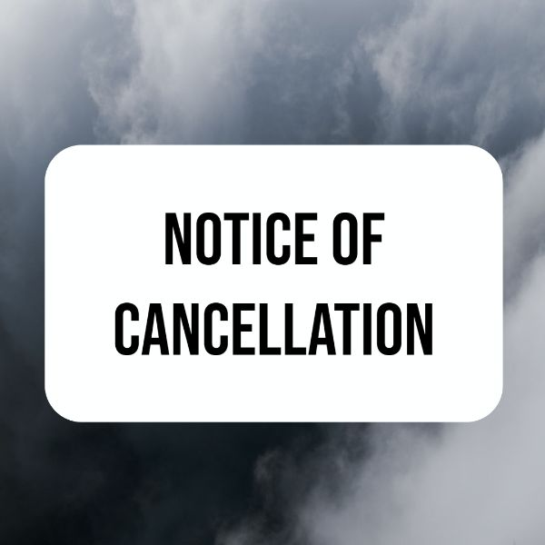 NOTICE OF CANCELLATION graphic