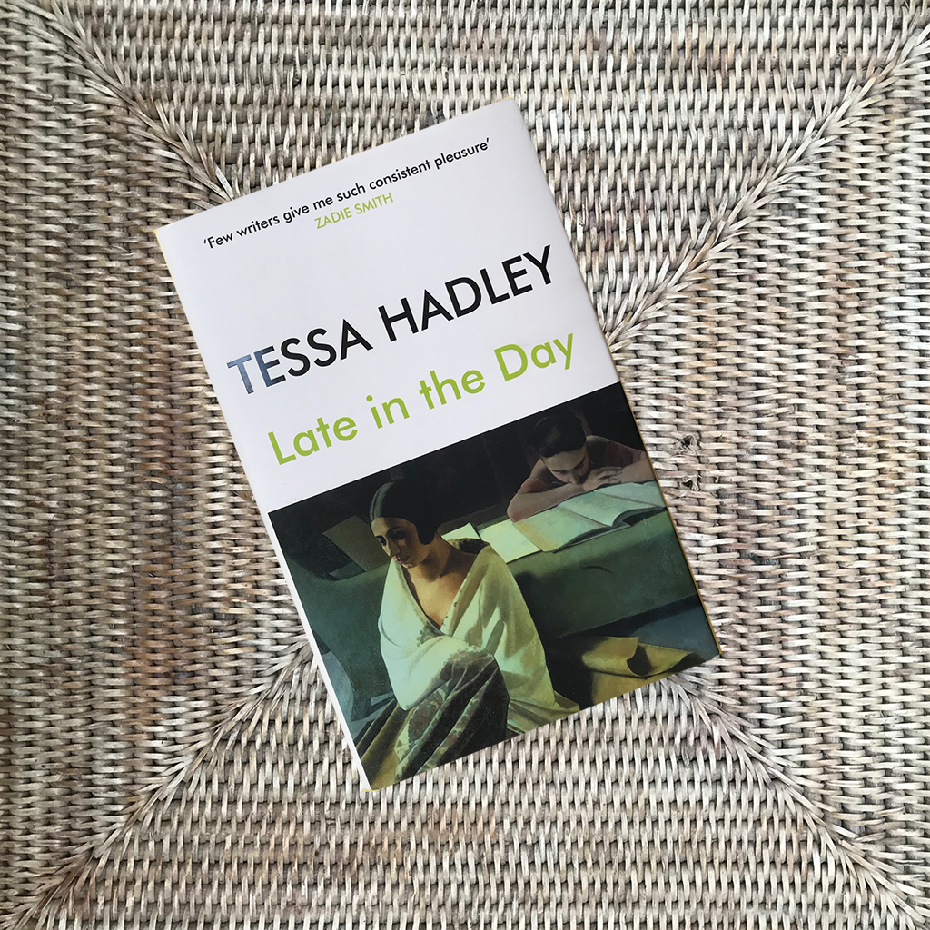 Late in the Day by Tess Hadley