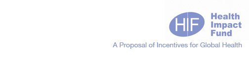 The Health Impact Fund: A Proposal of Incentives for Global Health