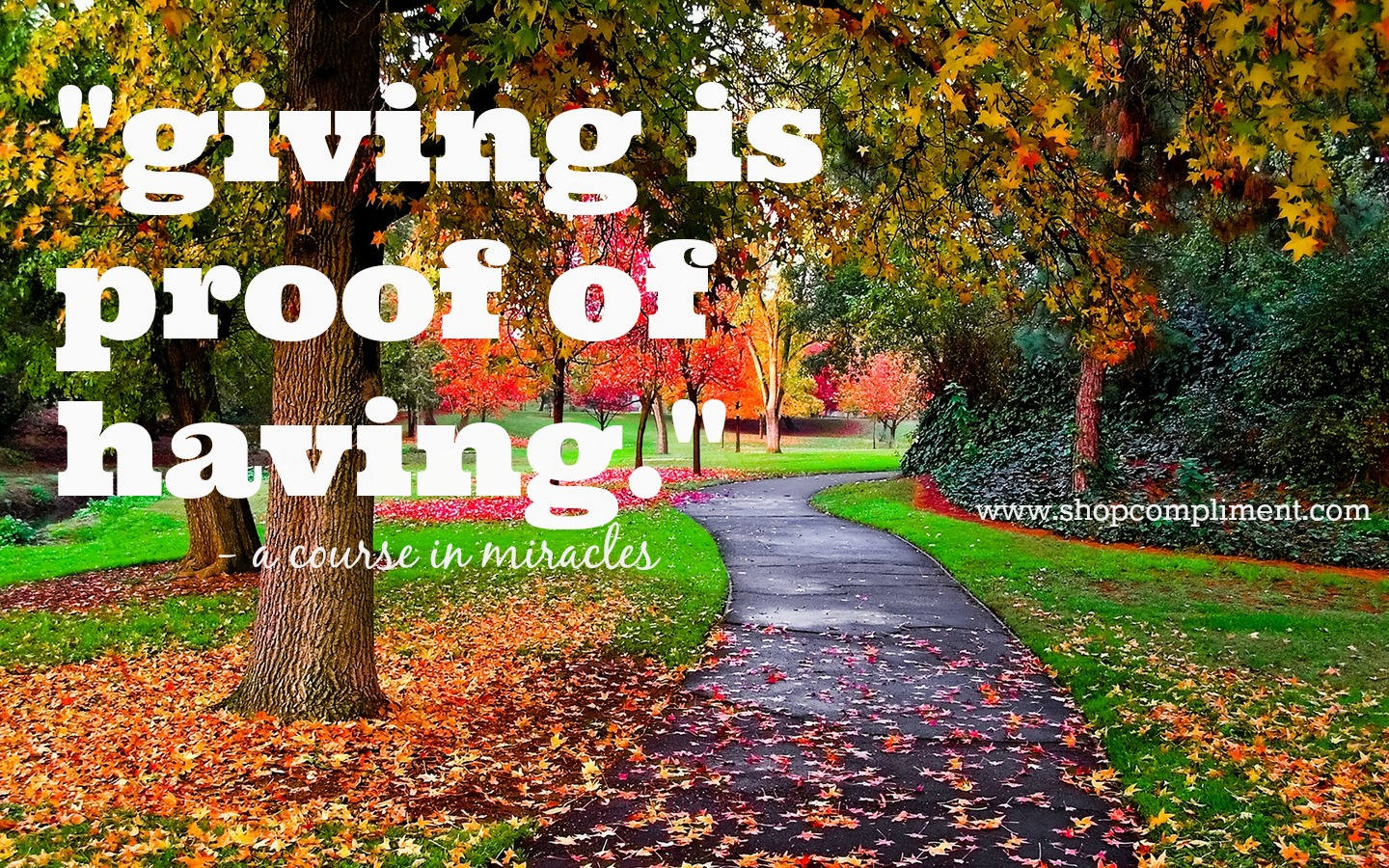 giving is proof of having