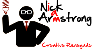 I Am Nick Armstrong: Creative Renegade