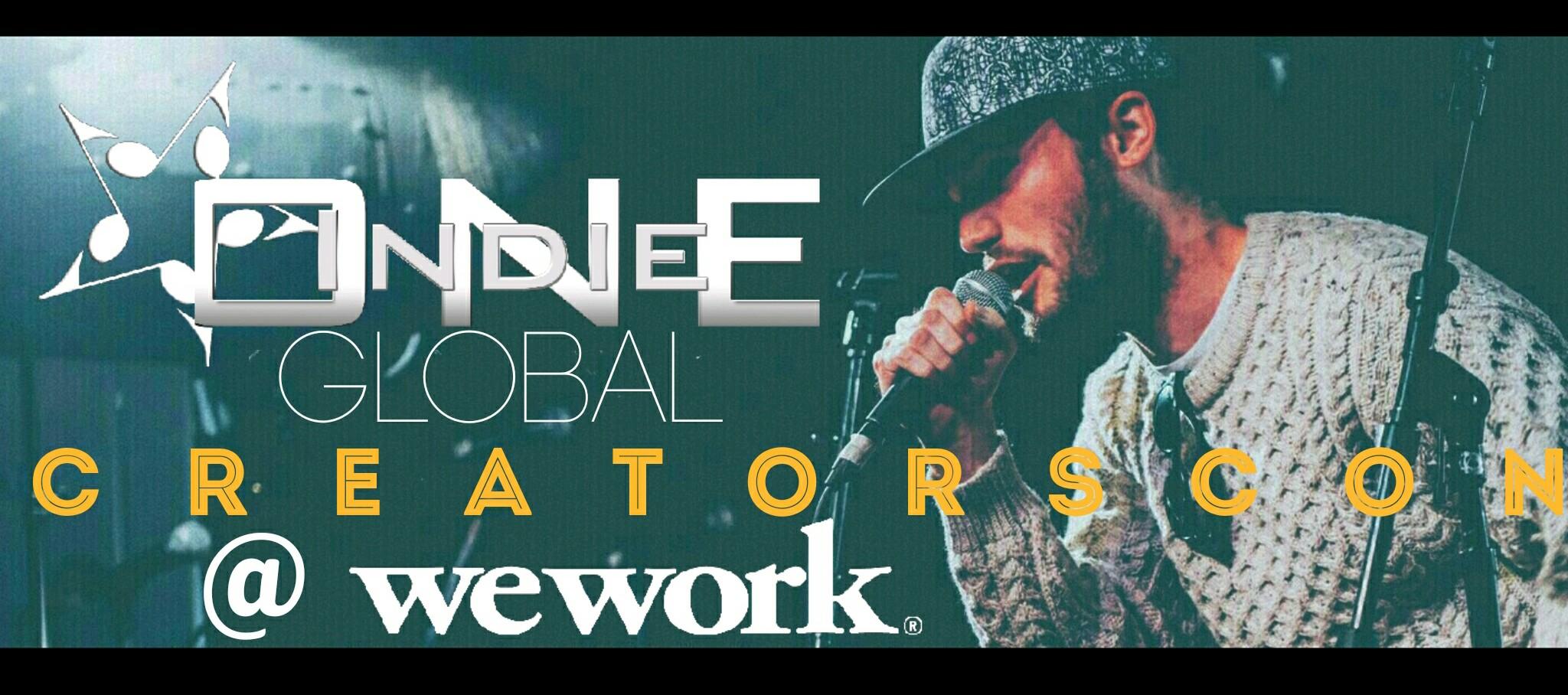 @IndieONEGlobal CreatorsCon MeetUp @ WeWork